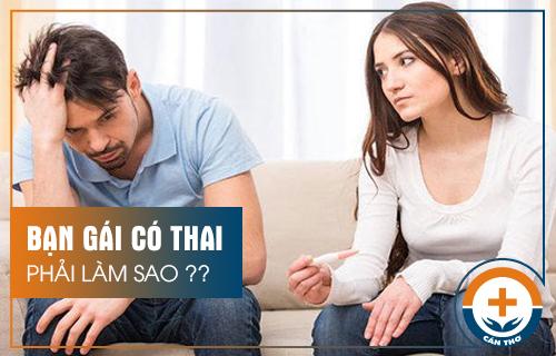 Bạn Gái Có Thai Phải Làm Sao?